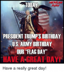 today-president-trumps-birthday-mu-s-army-birthday-our-flag-day-22833023.png