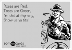 roses-are-red-trees-are-green-lm-shit-at-rhyming-show-us-ya-tits-865e8.png