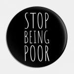 Stop Being Poor.jpg